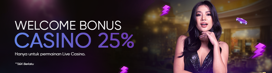 WELCOME BONUS CASINO 25%